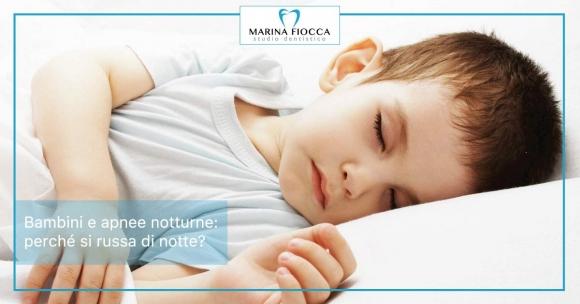 Studio Dentistico Marina Fiocca - apnee bambini