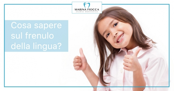 Studio Dentistico Marina Fiocca - frenulo della lingua