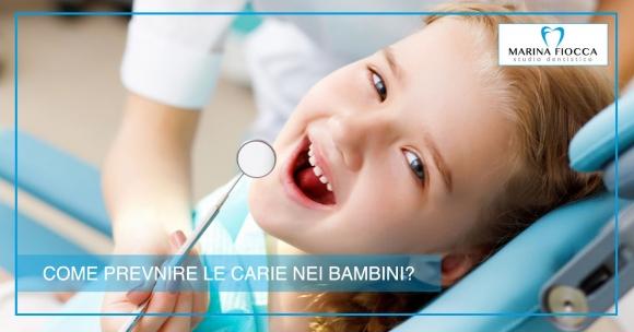 Studio Dentistico Marina Fiocca - Come prevenire le carie nei bambini